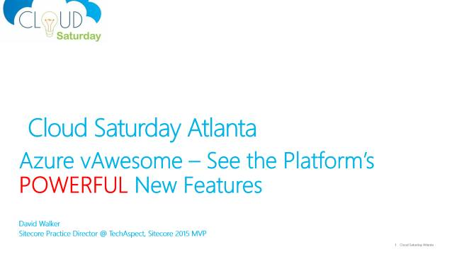 Azure vAwesome - See the Platform's Powerful New Features