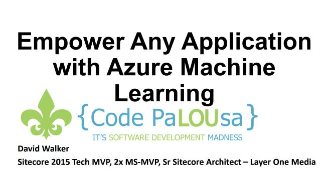 Empower Any Application with Azure Machine Learning