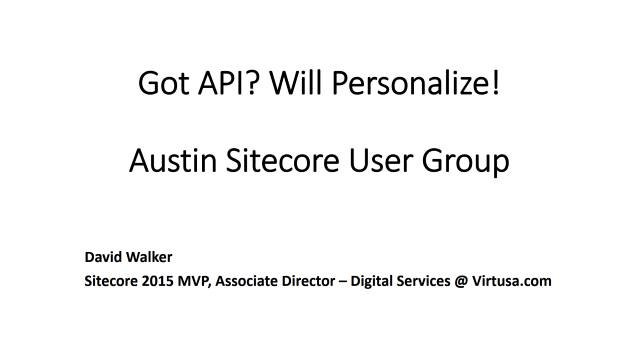 Got API? Will Personalize!