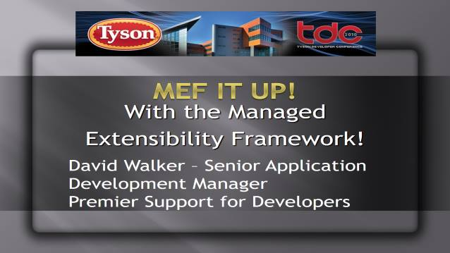 MEF IT UP! With the Managed Extensibility Framework!